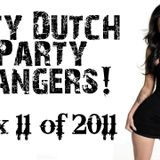 Dirty Dutch Party Bangers! [Mix 11 of 2011]