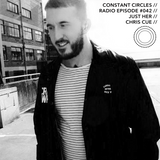 Constant Circles Radio 042 with Just Her & Chris Cue