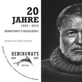 Hemingway´s Anniversary Mix by First Touch