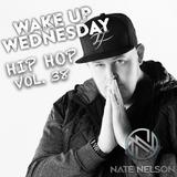 """#WakeUpWednesday Vol. 38 """"Hip-Hop Mix"""""""