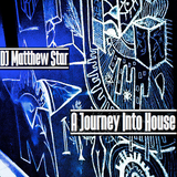 A Journey Into House