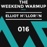 The Weekend Warmup with Elliot Halloran - 016