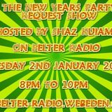 Shaz Kuiama - The Retro Request Show - New Year Party Special - 2nd January 2018