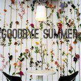 Goodbye Summer 2014 mix - Deep House Lovlieness :)
