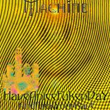 Machine - Have a Nice Fucking Day 2018 And Fuck Your Rave! (D'arranged & Extended Play)