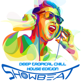 Brana K - Showbeat 36 (Deep/Tropical/Chill House Edition)