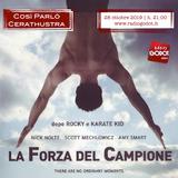 COSI' PARLO' CERATHUSTRA | Radio Godot |28/10/2019 | LA FORZA DEL CAMPIONE