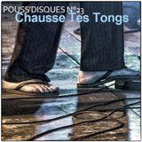 Pouss'disques N°23 - Chausse Tes Tongs