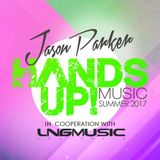 HANDS UP MUSIC SUMMER 2017 / mixed by JASON PARKER / in cooperation with LNG MUSIC AUSTRALIA
