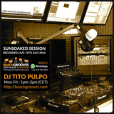 Sun Soaked Soulful House - Recorded LIVE at Beachgrooves Radio - Tito Pulpo