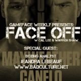 GameFace Weekly Presents: FaceOff Ep 1