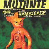 Mutante #94 (Antena 3 Dance) with Señor Pelota + Ramboiage