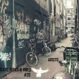 Beats, Flows & Vibes # 20 [by Aristo]