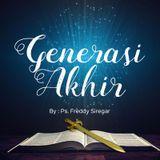 Ps. Freddy Siregar - Generasi Akhir (12-03-2017)