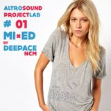 Altrosound ProjectLab - #01 Mixed by DeepAce NCM