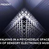 walking in a psychedelic space