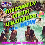 Massively Drunk Wildtimes aka MDW - Memorial Day Weekend 2013