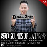 Ducka Shan- Sounds of Love Ep. 64