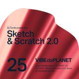 Sketch & Scratch 2.0 Vol. 25 by DJ Tonik @ VIBEdaPLANET.com