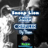 Snoop Lion Song Compiled By`Sean