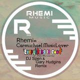Rhemi feat. Carmichael MusicLover - Everything Is Good (DJ Spen & Gary Hudgins Remix)