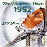 The Hardcore Years: 1992