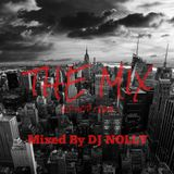 """THE MIX"" Mixed By DJ NOLLY"
