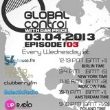 Dan Price - Global Control Episode 104 (10.04.13)