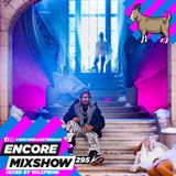 Encore Mixshow 295