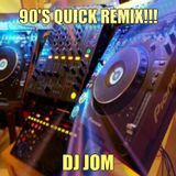 90's Quick Remix!