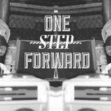 One Step Forward - 7th February 2013