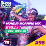 SDMS | DeeJSly Monday Morning Mix - Episode 96