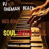 Neo Soul: Soul WIth Soul