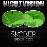23_skober_-_nightvision_techno_podcast_23_pt2