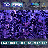 "Dr Fish - ""Breaking The Psylence"" - April 2011 promo mix"