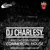 #ReloadedInTheMix: Commercial House