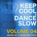 Keep Cool & Dance Slow vol.04