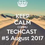 Commu - Techcast #5 August 2017