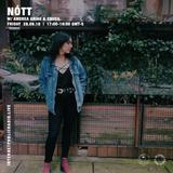 NÓTT w/ Andrea Arias and CRUDA - 28th September 2018