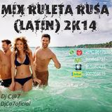 Mix Ruleta Rusa (Latin) - Dj C@7