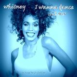 Whitney - I Wanna Dance (Club MiX)