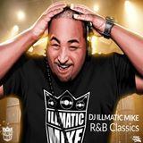 Dj Illmatic Mike R&B Classix
