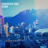 Kyomi - Vancouver 2001