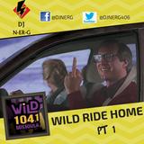 WiLD RIDE HOME PT.1