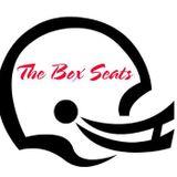 The Box Seats 8-3-16