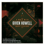 A Walk With Given Howell SA #001 (Mixed By Given Howell)