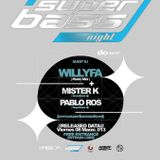 Superbass Night 007 @ Desafinado house club (Alicante)