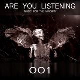 Are You Listening 001