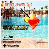 GRINGODJ - LIVE SET 23 APRIL 2016