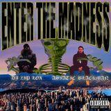 Enter The Madness w/ DJ Zip Lox & Asiatic Blackman @ No Fun Radio 1/4/18